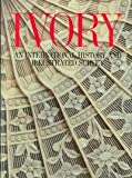 Ivory: An International History and Illustrated Survey (0810911183) by Harry N Abrams Inc