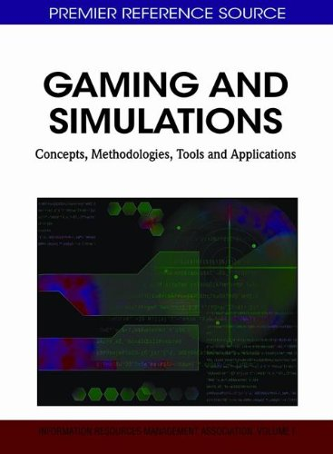 Gaming and Simulations: Concepts, Methodologies, Tools and Applications (3 Volumes)