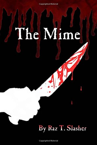 The Mime: Volume 1 (The Mime Series)