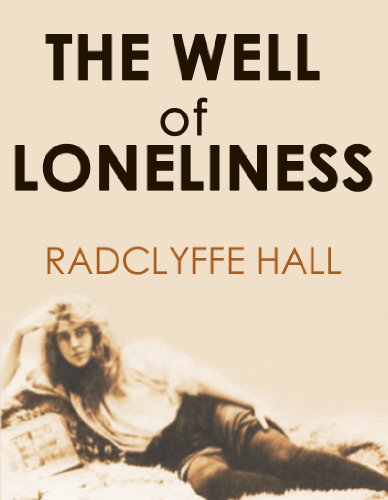 RADCLYFFE HALL - THE WELL OF LONELINESS (English Edition)