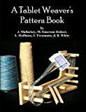 img - for A Tablet Weaver's Pattern Book book / textbook / text book