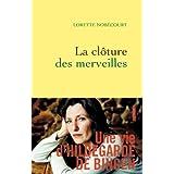 La clôture des merveilles de Lorette Nobécourt