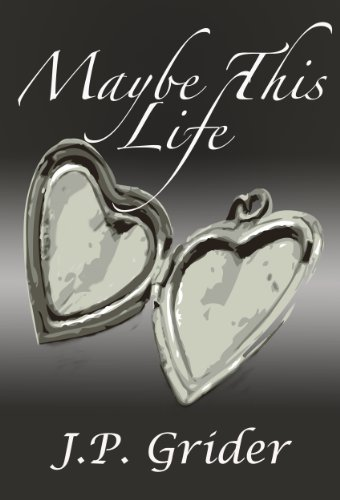 Check Out Today's Kindle Fire at KND eBook of The Day: J.P. Grider's Award Winning Maybe This Life – 4.5 Stars & Now Just $2.99