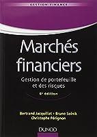 Marchés financiers - 6e éd - Gestion de portefeuille et des risques