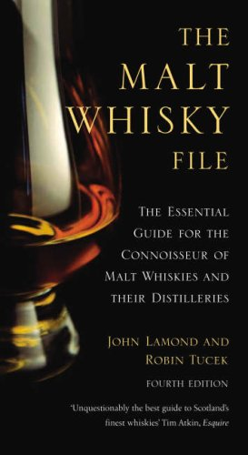 The Malt Whisky File: The Essential Guide for the Malt Whisky Connoisseur