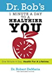 img - for 1 Minute a Day to a Healthier You book / textbook / text book