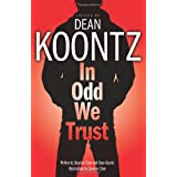 In Odd We Trustby Dean Koontz
