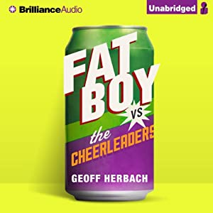 Fat Boy vs. the Cheerleaders Audiobook
