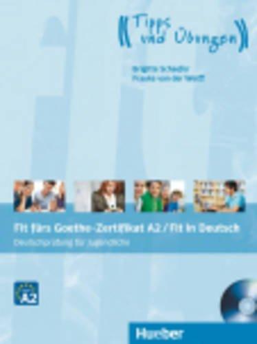 Fit fürs Goethe-Zertifikat A2. Con espansione online. Con CD Audio. Per le Scuole superiori
