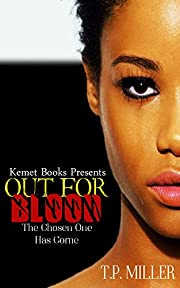 Out For Blood: The Chosen One Has Come (Chosen Ones Series Book 1)