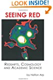 Seeing Red: Redshifts, Cosmology and Academic Science