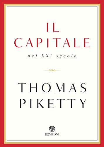 Thomas Piketty - Il capitale nel XXI secolo