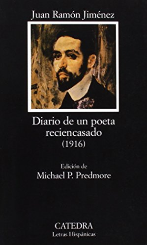 Diario de un poeta reciencasado (COLECCION LETRAS HISPANICAS) (Letras Hispanicas / Hispanic Writings) (Spanish Edition)