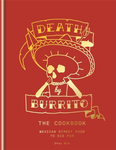 Death by Burrito by Shay Ola
