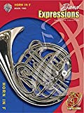 img - for Alfred Band Expressions Book Two Student Edition Horn in F Book & CD book / textbook / text book