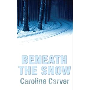Beneath the Snow - Caroline Carver
