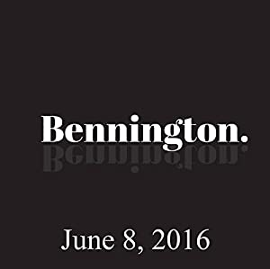 Bennington, June 08, 2016 Radio/TV Program