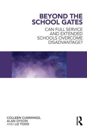 Beyond the School Gates: Can Full Service and Extended Schools Overcome Disadvantage?