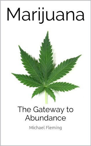 Marijuana: The Gateway to Abundance