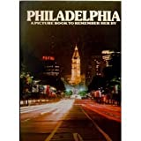 Philadelphia: A Picture Book to Remember Her By (0517341735) by Ted Smart