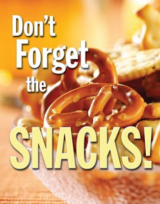 Don t Forget the Snack...