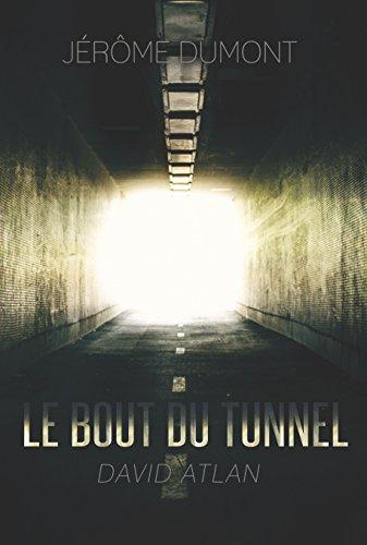 Le bout du tunnel: David Atlan francais