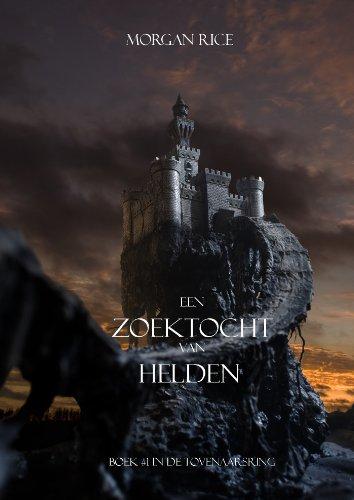 Morgan Rice - Een Zoektocht Van Helden (Boek #1 In De Tovenaarsring) (Dutch Edition)