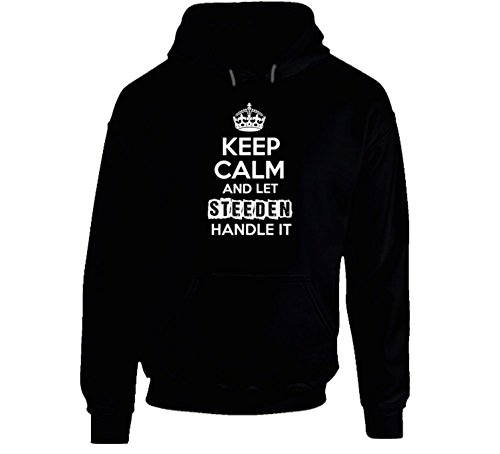 keep-calm-and-let-steeden-handle-it-funny-parody-name-hooded-pullover-2xl-black