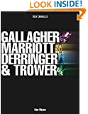 Gallagher, Marriott, Derringer, Trower: Their Lives and Music