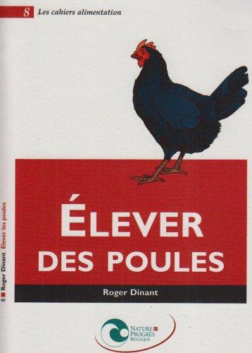 Livre elever des poules - Comment elever des poules ...