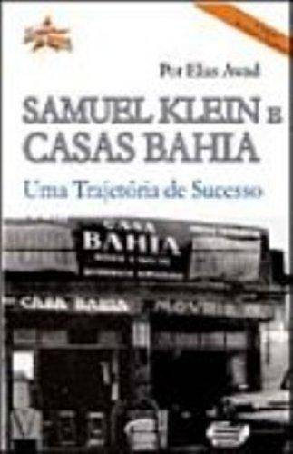 samuel-klein-e-casas-bahia-uma-trajetoria-de-sucesso