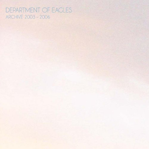 Department Of Eagles-Archive 2003-2006-CD-FLAC-2010-FLACME Download