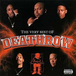 Various Artists The Very Best Of Death Row Amazon Com