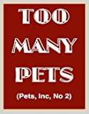 TOO MANY PETS (Pets, Inc, No 2) (055315804X) by Armstrong, Jennifer