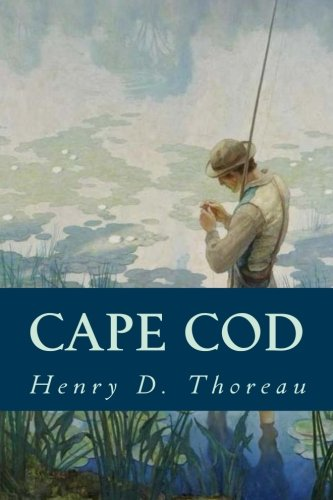 "Places of ""Cape Cod (1849-1855)"" by Henry David Thoreau"