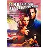 "8 Millionen Wege zu sterben / 8 Million Ways to Die [Spanien Import]von ""Alexandra Paul"""
