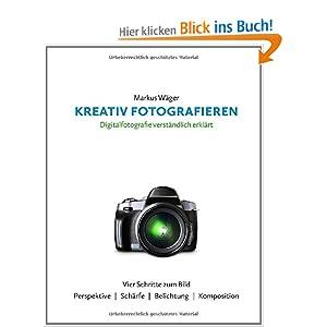 Kreativ Fotografieren