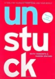 By Keith Yamashita Unstuck: A Tool for Yourself, Your Team, and Your World (Rev Upd) [Paperback]