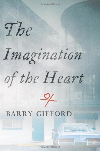 The Imagination of the Heart: Book Seven of the Story of Sailor and Lula