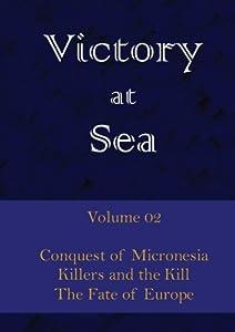 Victory at Sea - Volume 02