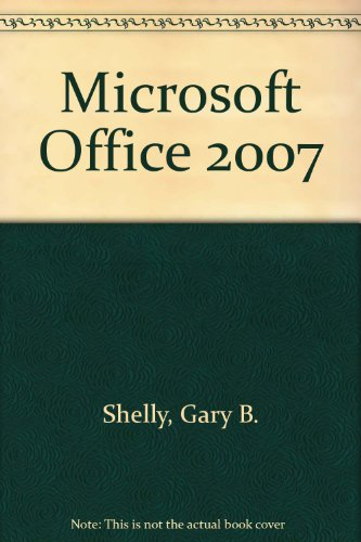 Microsoft Office 2007: Introductory Concepts and Techniques, Windows XP Edition COSC 1400-CUSTOM PDF