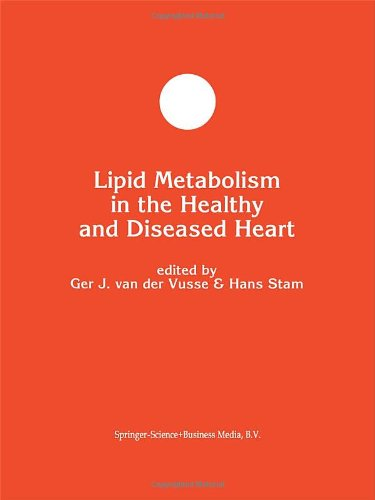 Lipid Metabolism In The Healthy And Disease Heart (Developments In Molecular And Cellular Biochemistry)