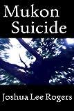 Mukon Suicide