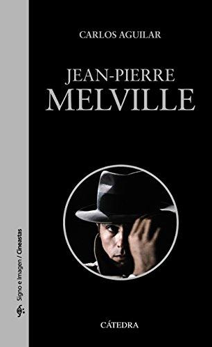 Jean-Pierre Melville (Signo E Imagen - Signo E Imagen. Cineastas)