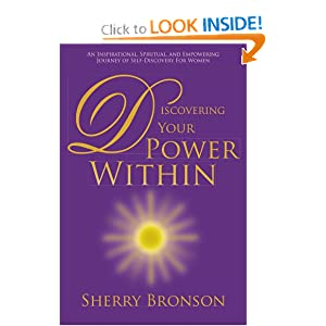 Discovering Your Power Within: An Inspirational, Spiritual, and Empowering Journey of Self-Discovery for Women