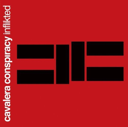 Inflikted by Cavalera Conspiracy (2008-03-25)