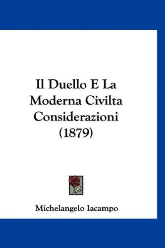 Il Duello E La Moderna Civilta Considerazioni (1879)