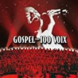 echange, troc Compilation - Gospel Pour 100 Voix