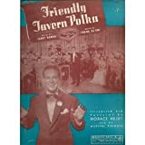 Friendly Tavern Polka (Featured by Vaughn Monroe and His Orchestra)