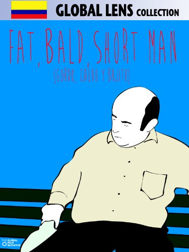Fat, Bald, Short Man (Gordo, Calvo Y Bajito) (English Subtitled)
